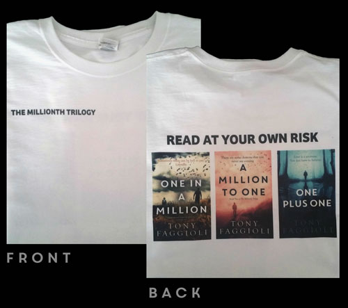 Shop Millionth Trilogy gear - One in a Million T-Shirt – Author Tony Faggioli, TonyFaggioli.com