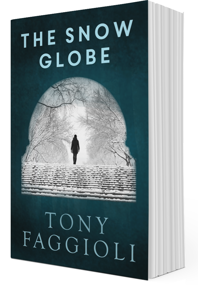The Snow Globe by Author Tony Faggioli