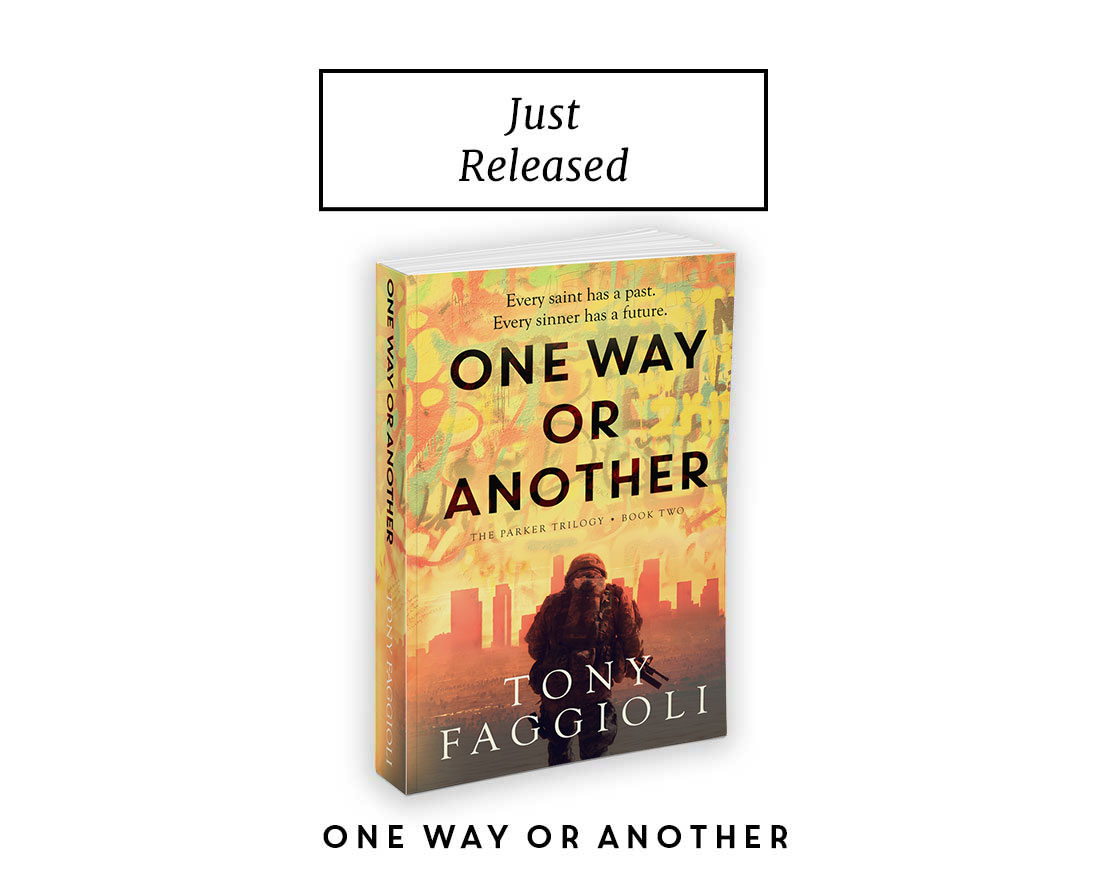 One Way or Another - Book Two in the Parker Trilogy by Tony Faggioli
