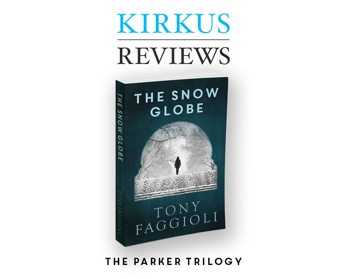 The Snowglobe by Tony Faggioli. Kirkus Reviews