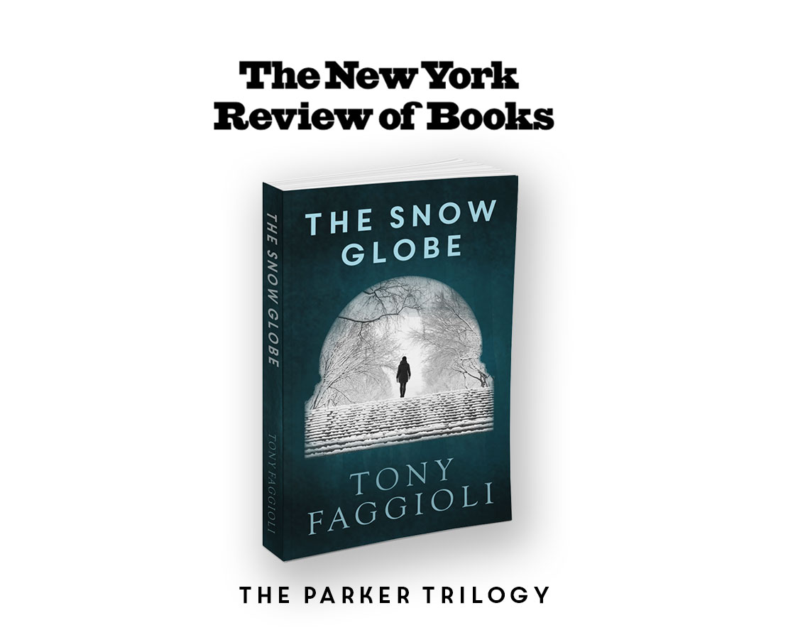 The Snowglobe by Tony Faggioli, New York Review of Books